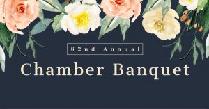 82nd Annual Chamber Banquet